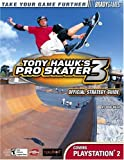 Walsh, Doug: Tony Hawk's Pro Skater 3 Official Strategy Guide for PlayStation 2 (Bradygames Strategy Guides)