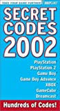 Brady Games Staff: Secret Codes 2002