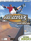 Walsh, Doug: Tony Hawk's Pro Skater 3 Official Strategy Guide for Xbox