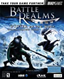Farkas, Bart G.: Battle Realms(tm): Winter of the Wolf Official Strategy Guide (Bradygames Strategy Guides)