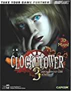 Clock Tower(TM) 3 Official Strategy Guide…