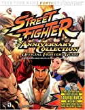 BradyGames: Street Fighter Anniversary Collection Official Strategy Guide (Bradygames)