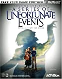 Birlew, Dan: Lemony Snicket's: A Series of Unfortunate Events Official Strategy Guide (Official Strategy Guides (Bradygames))