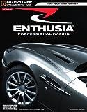 Walsh, Doug: Enthusia(tm) Professional Racing Official Strategy Guide (Osg - Official Strategy Guide)
