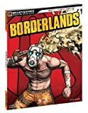 Casey Loe: Borderlands Signature Series Strategy Guide (Bradygames Signature Guides)
