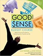 Good Sense Budget Course Leader's Guide by…