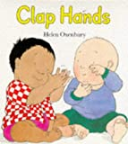 Oxenbury, Helen: Clap Hands