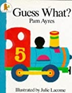 Guess What? by Pam Ayres