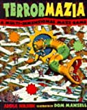 Nilsen, Anna: Terrormazia: A Multi-dimensional Adventure Game with Mazes and Magic Tunnels