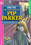 Fine, Anne: The Haunting of Pip Parker (Sprinters)