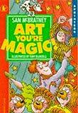 McBratney, Sam: Art, You're Magic! (Sprinters)