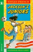 Jackson's Juniors (Racers) by Vivian French