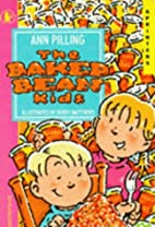 Baked Bean Kids (Sprinters) by Ann Pilling