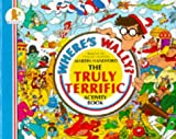 Martin Handford: Where ' s Wally ?: The Truly Terrific Activity Book 1