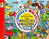 Martin Handford: Where's Wally? The Absolutely Amazing Activity Book 2