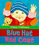 Vulliamy, Clara: Blue Hat, Red Coat