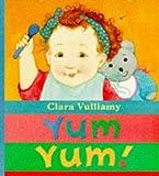 Vulliamy, Clara: Yum, Yum