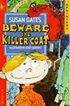 Beware the Killer Coat (Sprinters) by Susan…
