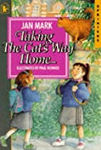 Taking the Cat's Way Home (Sprinters) by Jan…