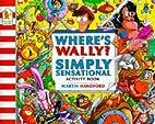 Where's Wally?: Simply Sensational Activity…