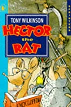 Hector the Rat (Sprinters) by Tony Wilkinson