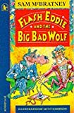 McBratney, Sam: Flash Eddie and the Big Bad Wolf (Racers)