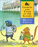 Craig, Helen: Charlie and Tyler at the Seaside (Walker paperbacks)