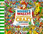 Where's Wally?: Completely Crazy Activity…