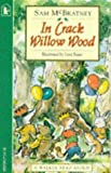 McBratney, Sam: In Crack Willow Wood