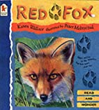 Red Fox (Read and Wonder) by Karen Wallace