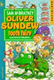 McBratney, Sam: Oliver Sundew, Tooth Fairy (Sprinters)