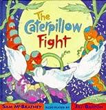 McBratney, Sam: The Caterpillow Fight