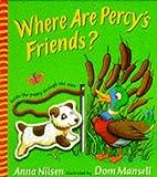 Nilsen, Anna: Where Are Percy's Friends