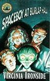 Ironside, Virginia: Spaceboy at Burlap Hall (Burlap Hall mysteries)