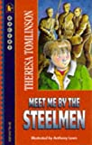 Tomlinson, Theresa: Meet Me by the Steelmen (Racer)