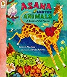 Nichols, Grace: Asana and the Animals : A Book of Pet Poems
