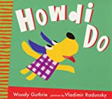 Guthrie, Woody: Howdi Do!