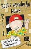 McBratney, Sam: Bert's Wonderful News (Storybooks)