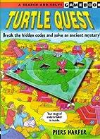 Turtle Quest (Walker Gamebooks) by Piers…