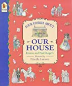 Our House by Paul Rogers
