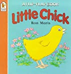 Little Chick by Ron Maris