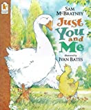 Sam McBratney: Just You and Me