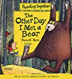 Ayto, Russell: The Other Day I Met a Bear (Reading Together)