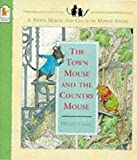 Craig, Helen: The Town Mouse and the Country Mouse (The town & country mouse stories)