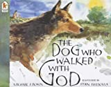 Rosen, Michael J.: The Dog Who Walked with God