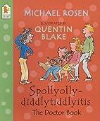 Spollyollydiddlytiddlyitis (Scrapbooks) by…