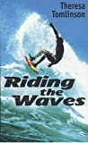 Tomlinson, Theresa: Riding the Waves