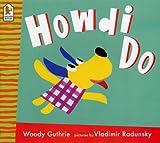 Guthrie, Woody: Howdi Do!