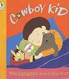 Eilenberg, Max: Cowboy Kid