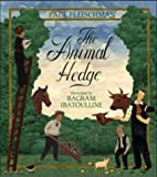 Fleischman, Paul: The Animal Hedge